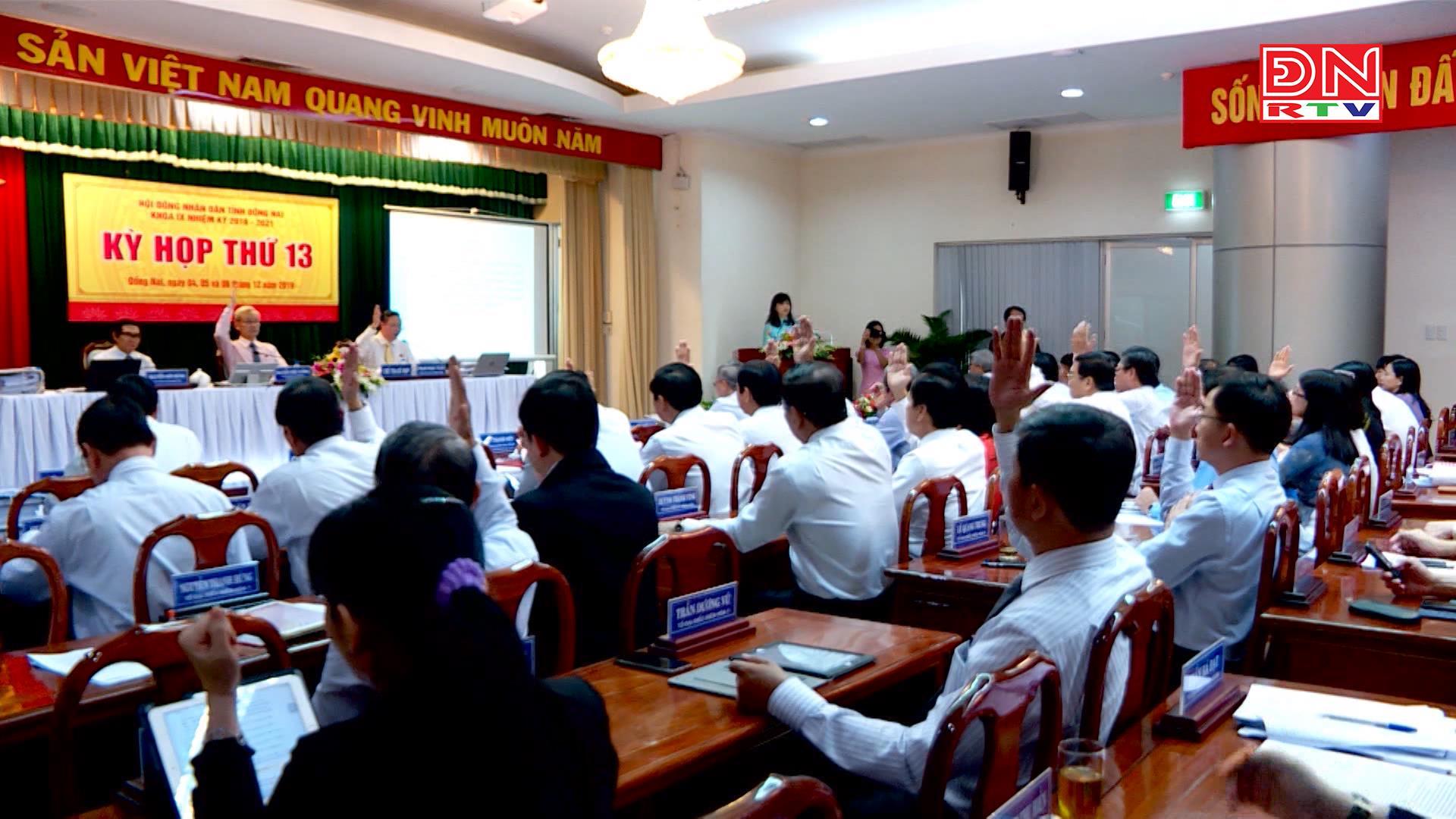 Kỳ họp thứ 13 HĐND tỉnh Đồng Nai thông qua 28 Nghị quyết